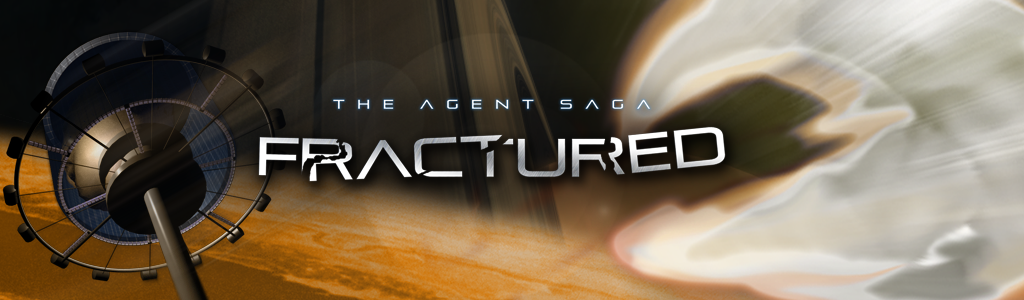 The Agent Saga: Fractured